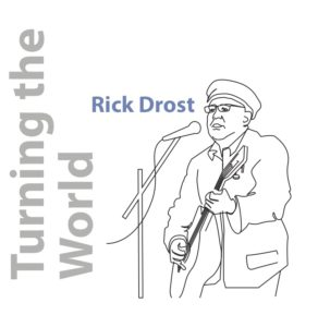 Turning the World - Rick Drost